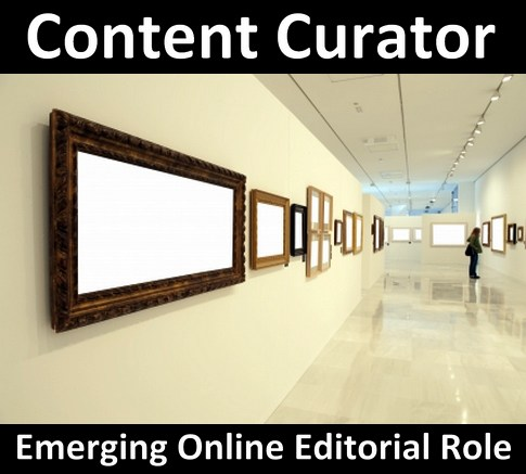 content_curation_why_is_the_content_curator_the_key_emerging_online_editorial_role_of_the_future_id54287021_size485